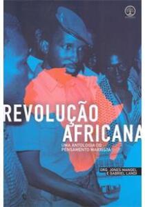 Livro: Revolução Africana – Uma Antologia do Pensamento Marxista