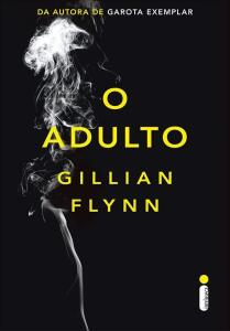 O Adulto - Gillian Flynn - R$13