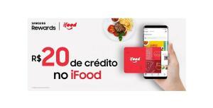 20 reais de crédito no app ifood (samsung reward)