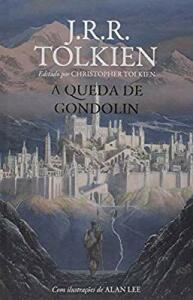 A queda de Gondolin - Capa Dura