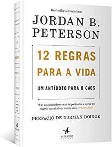 Jordan Peterson 12 Regras Para A Vida