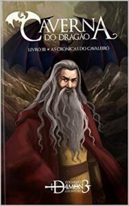 eBook - Caverna do Dragão : As Crônicas do Cavaleiro