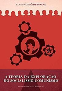 A teoria da exploração do socialismo comunismo R$ 17
