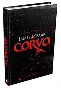 O Corvo - Edição Definitiva: Edição especial de luxo - R$34