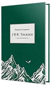 J.R.R. Tolkien : Uma biografia (capa dura)