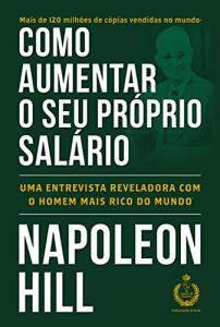 Ebook: Como aumentar o seu próprio salário - Napoleon Hill - R$ 0,60