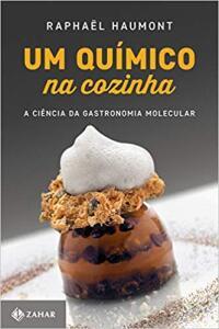 [Prime] Um químico na cozinha: A ciência da gastronomia molecular R$ 30