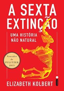 eBook A sexta extinção: Uma história não natural