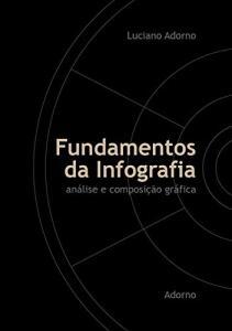 Fundamentos da Infografia: análise e composição gráfica | R$8