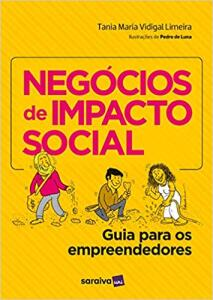 Negócios de impacto social: Guia para os empreendedores   R$45