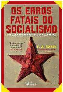 Os erros fatais do Socialismo: Por que a teoria não funciona na prática Edição padrão