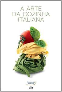 A arte da cozinha italiana | R$45