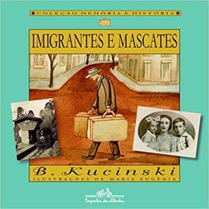 Imigrantes e mascates | R$33
