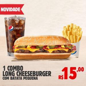 1 COMBO LONG CHEESEBURGER COM BATATA PEQUENA + FREE REFILL