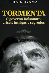 Ebook: Tormenta: O governo Bolsonaro: crises, intrigas e segredos