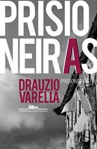 Ebook | Prisioneiras (Dráuzio Varella) - R$13
