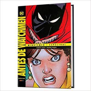 Antes de Watchmen: Minutemen - Espectral | R$57