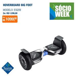 [Sam's Club - Lojas Físicas] HOVERBOARD BIGFOOT MODELO ES209 - R$1.099