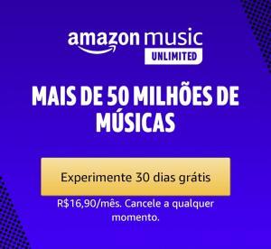 (30 dias grátis) Amazon Music unlimited