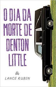 O Dia da Morte de Denton Little | R$7