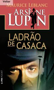 E-Book |Arsène Lupin - Ladrão de Casaca