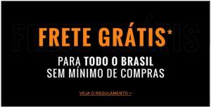 Frete grátis para todo o Brasil sem mínimo de compra