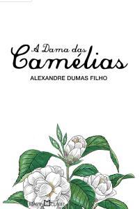 E-book: A Dama das Camélias, Alexandre Dumas Filho