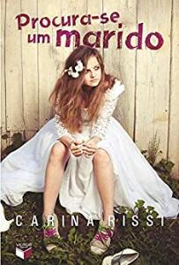 (Ebook) Procura-se um marido - Carina Rissi