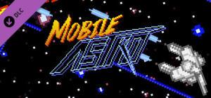 [Grátis] Mobile Astro EX Pack - PC Steam