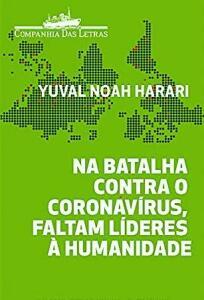 Ebook grátis: Na batalha contra o coronavírus, faltam líderes à humanidade (Yuval Harari(