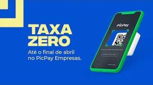 PicPay Empresas: Taxa ZERO até final de abril