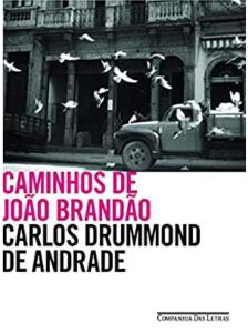 E-book: Caminhos de João Brandão, Carlos Drummond de Andrade