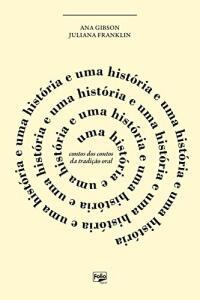 [-30%] Uma história e uma história e uma história: conto dos contos da tradição oral [eBook Kindle]