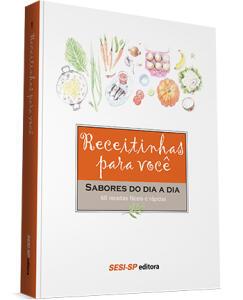 E-book e Livro Receitinhas para você – Sabores do dia a dia | R$20