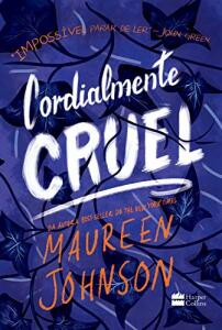 eBook - Cordialmente Cruel - Maureen Johnson