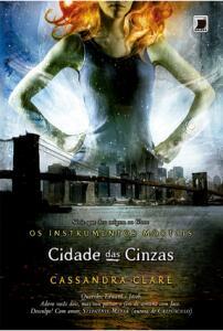 Cidade Das Cinzas - Cassandra Clare