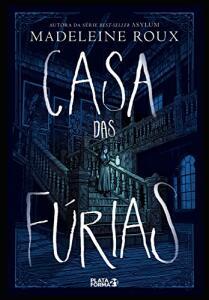 E-book - Casa das Fùrias - Madeleine Roux