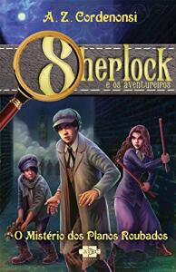 eBook - Sherlock e os Aventureiros: O mistério dos planos roubados