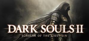 DARK SOULS™ II: Scholar of the First Sin (Steam)