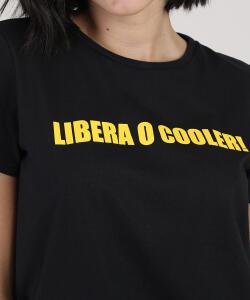 "Blusa BBB ""libera o cooler!"" Manga Curta e Decote Redondo | R$10"
