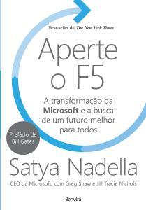 Aperte o F5: A transformação da Microsoft e a busca de um futuro melhor para todos - R$18