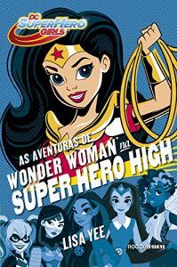 eBook - As aventuras de Wonder Woman na Super Hero High