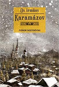 (Ebook ) Os Irmãos Karamazov - Fiódor Dostoiévski | R$2