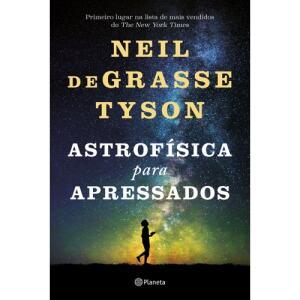 Astrofísica Para Apressados , Neil Degrasse Tyson | R$29
