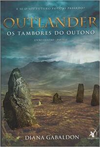 Outlander – Os tambores do outono - Parte 2 | R$12