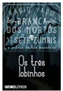 Ebook | Branca dos mortos e os sete zumbis