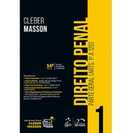 Direito Penal - Parte Geral (Arts. 1º a 120) - Vol. 1 - Cleber Masson | R$ 135