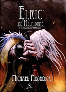 Elric de Melniboné - Livro Um: A traição do imperador | R$30