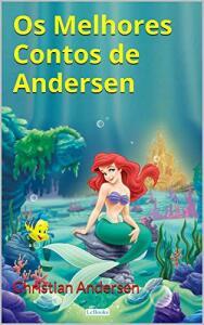 Ebook: Os Melhores Contos de Andersen
