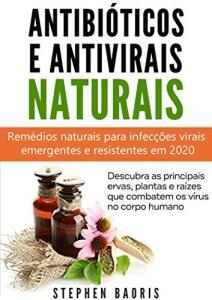 Ebook - Antibióticos e Antivirais Naturais